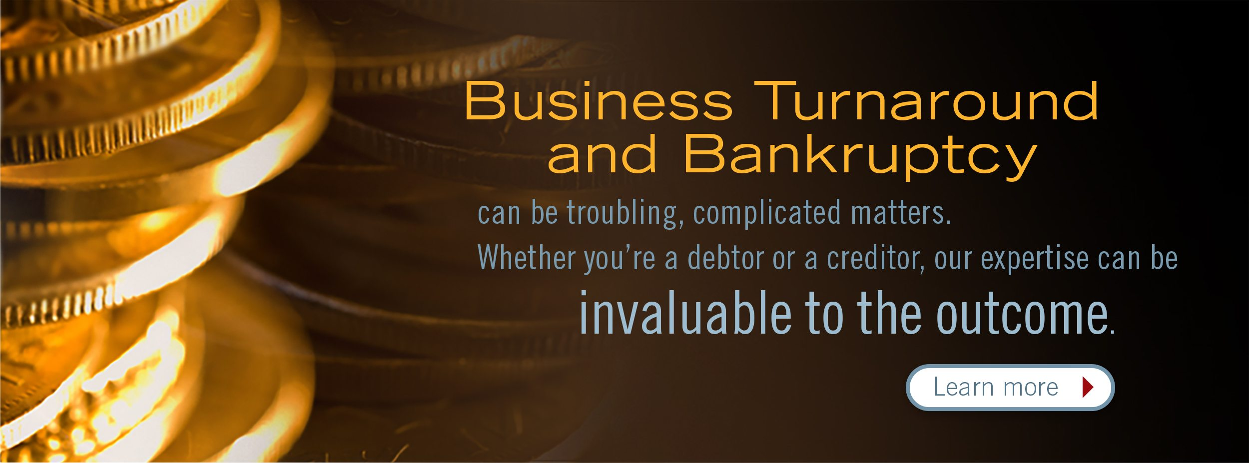 business turnaround and bankruptcy can be troubling complicated maters